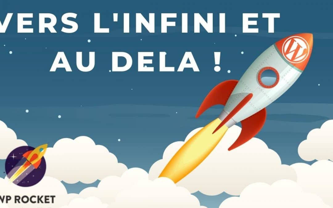 Wp rocket Plugin de Cache WordPress Test et avis