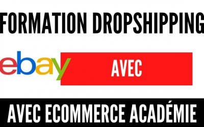 Comment vendre sur ebay, Formation Dropshipping eBay