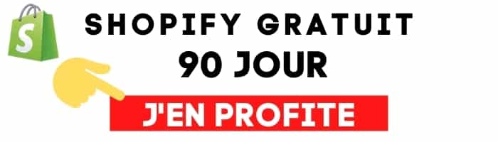 SHOPIFY GRATUIT 90 jours