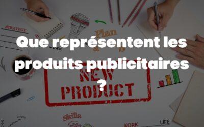 Que représentent les produits publicitaires ?
