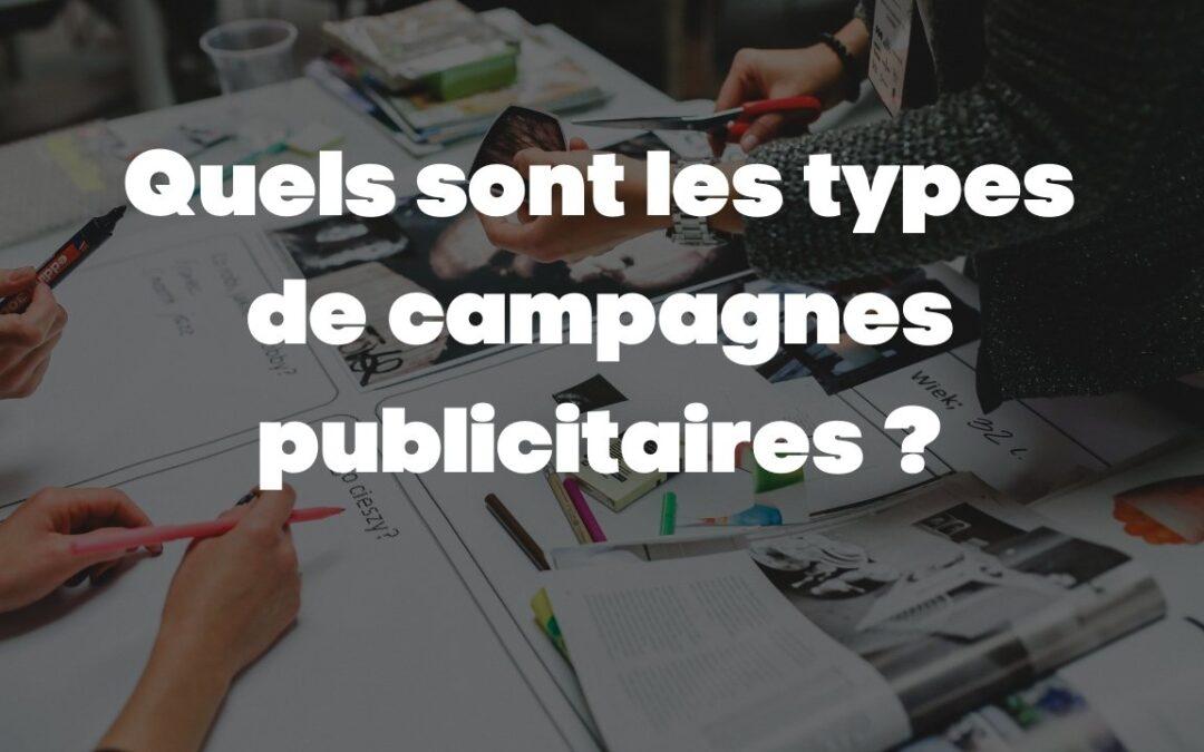 Quels sont les types de campagnes publicitaires ?